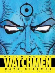 Watching The Watchmen Hardcover HC DC Comics